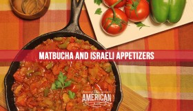 Matbucha and Israeli Appetizers