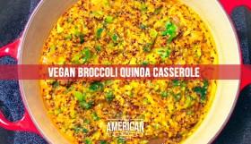 Vegan Broccoli Quinioa Casserole